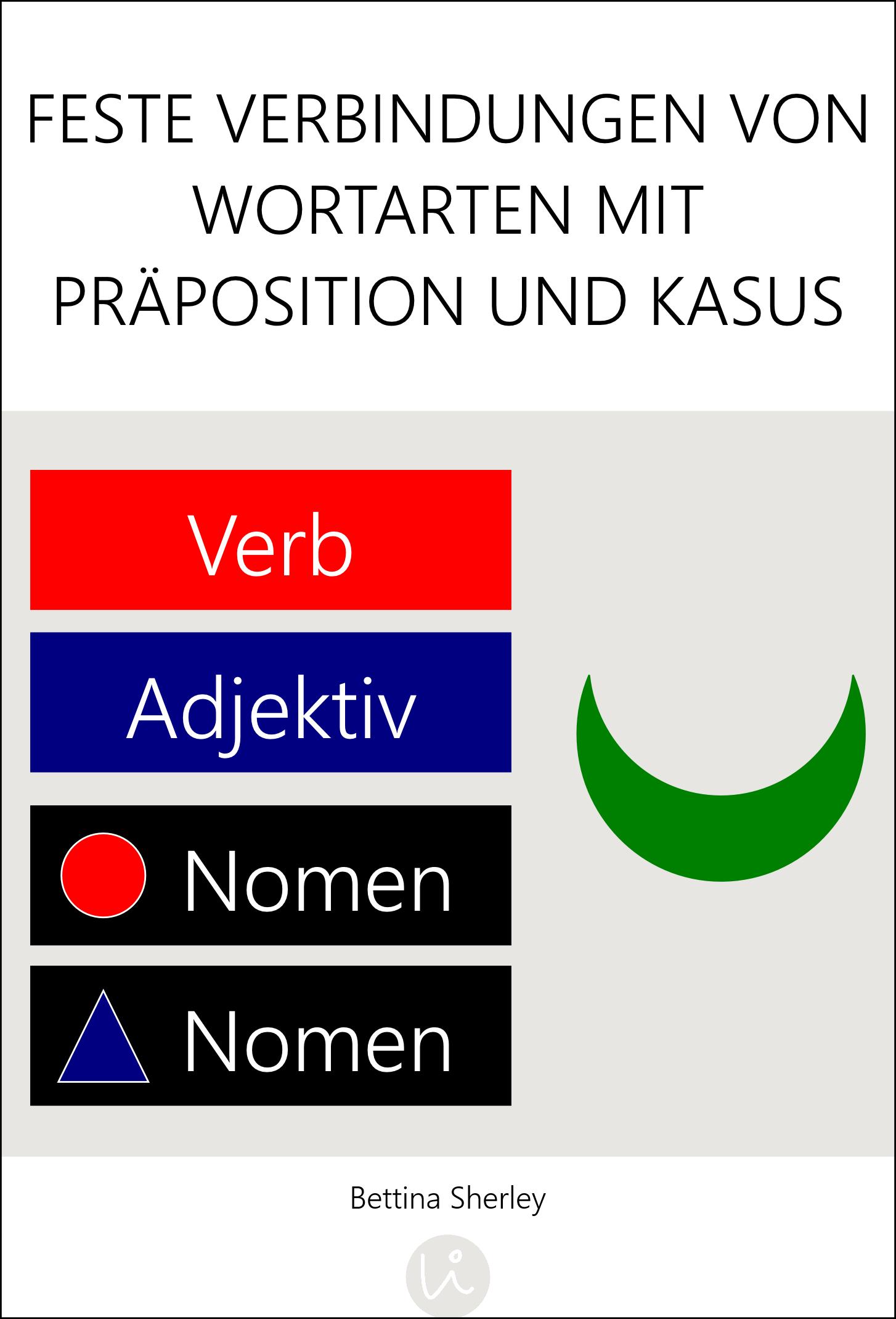 Feste Verbindungen Von Wortarten Mit Praeposition Und Kasus